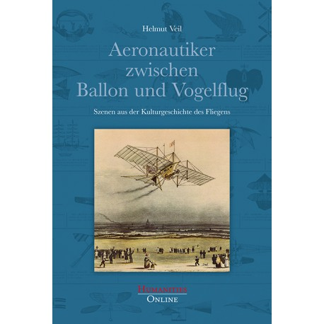 Aeronautiker zwischen Ballon und Vogelflug