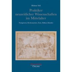Praktiker neuzeitlicher Wissenschaften im Mittelalter