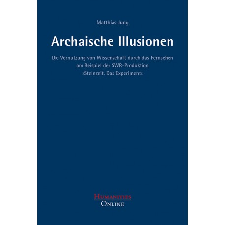 Archaische Illusionen