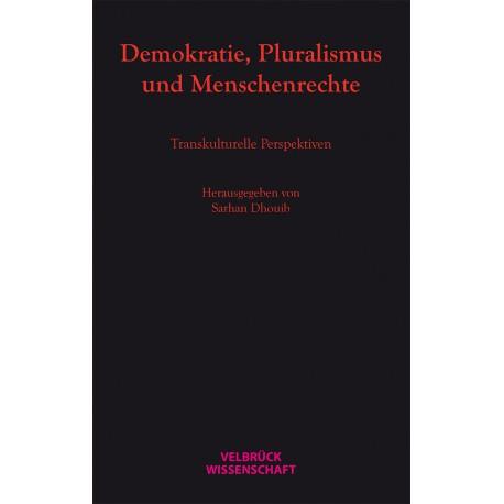 Demokratie, Pluralismus und Menschenrechte