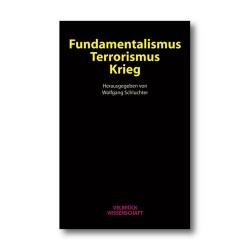 Fundamentalismus, Terrorismus, Krieg