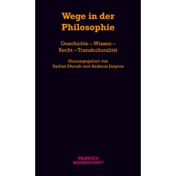 Wege in der Philosophie