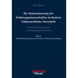 Die Autonomisierung der Erfahrungswissenschaften im Kontext frühneuzeitlicher Herrschaft, Bd. 2