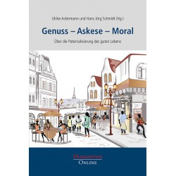 Genuss – Askese – Moral