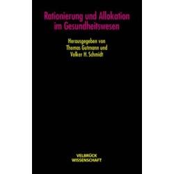 Rationierung und Allokation im Gesundheitswesen