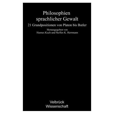 Philosophien sprachlicher Gewalt
