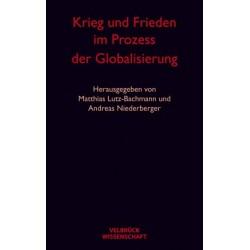 Krieg und Frieden im Prozess der Globalisierung