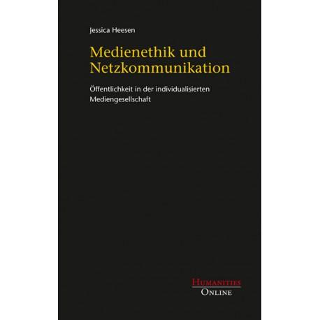 Medienethik und Netzkommunikation