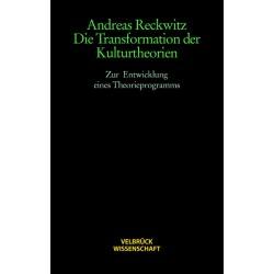 Die Transformation der Kulturtheorien