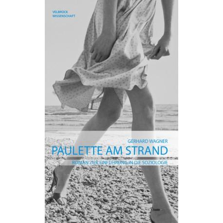 Paulette am Strand. Roman zur Einführung in die Soziologie