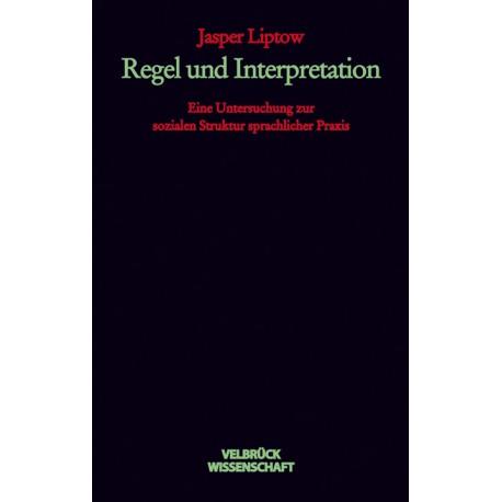 Regel und Interpretation